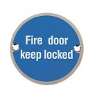Fire Door Keep Locked Sign 76mm
